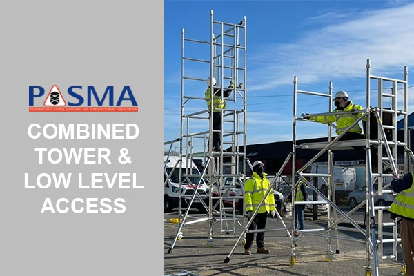 PASMA Combined Tower & Low level access